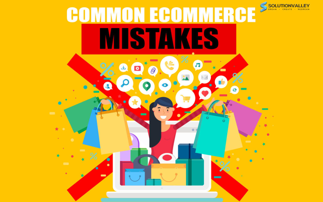 Common E-Commerce Mistakes: What Not to Do When Selling Online?