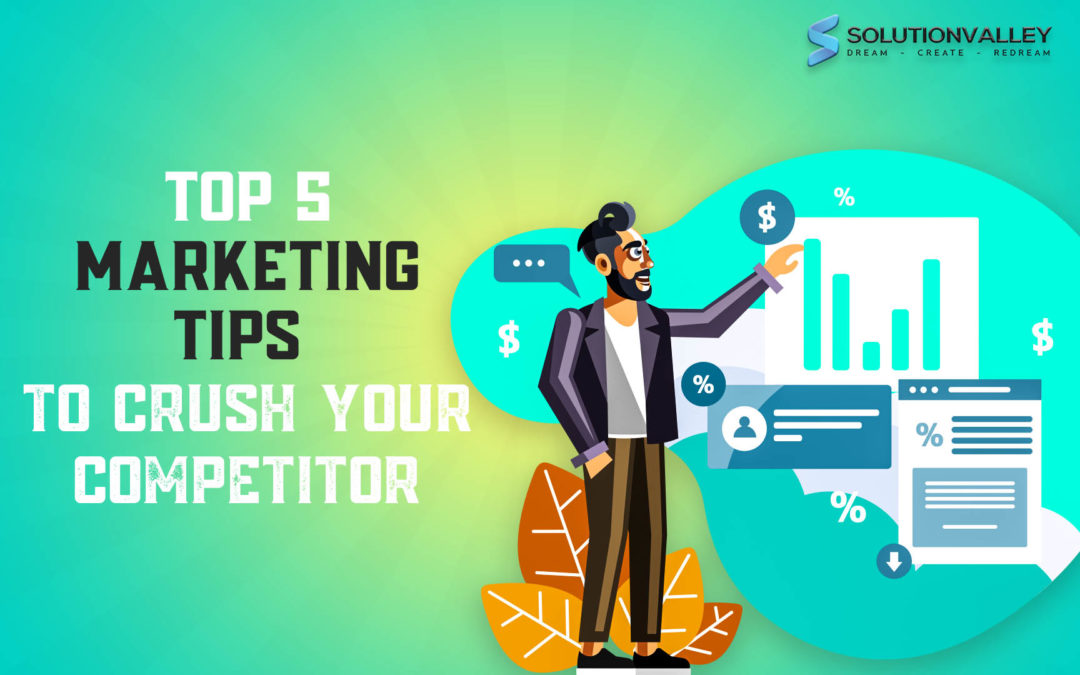 top 5 marketing tips