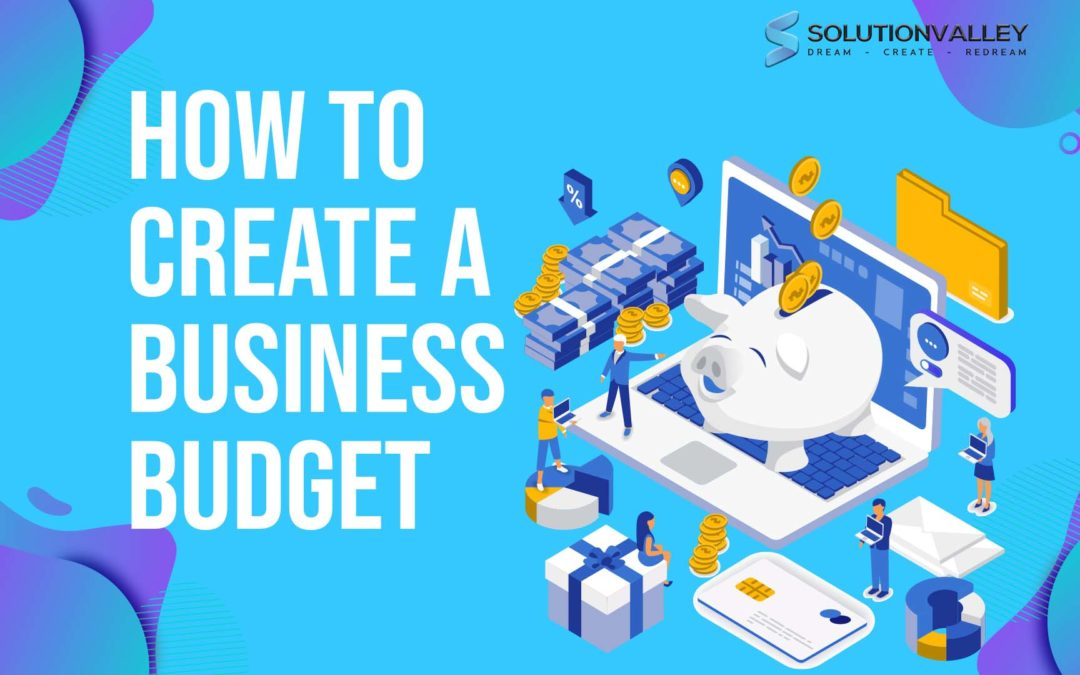 7 Things to Know Before Creating a Business Budget