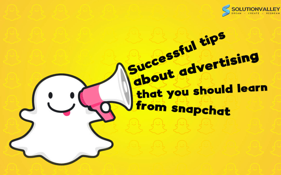 Social Media Advertising Tricks that You Should Learn from Snapchat