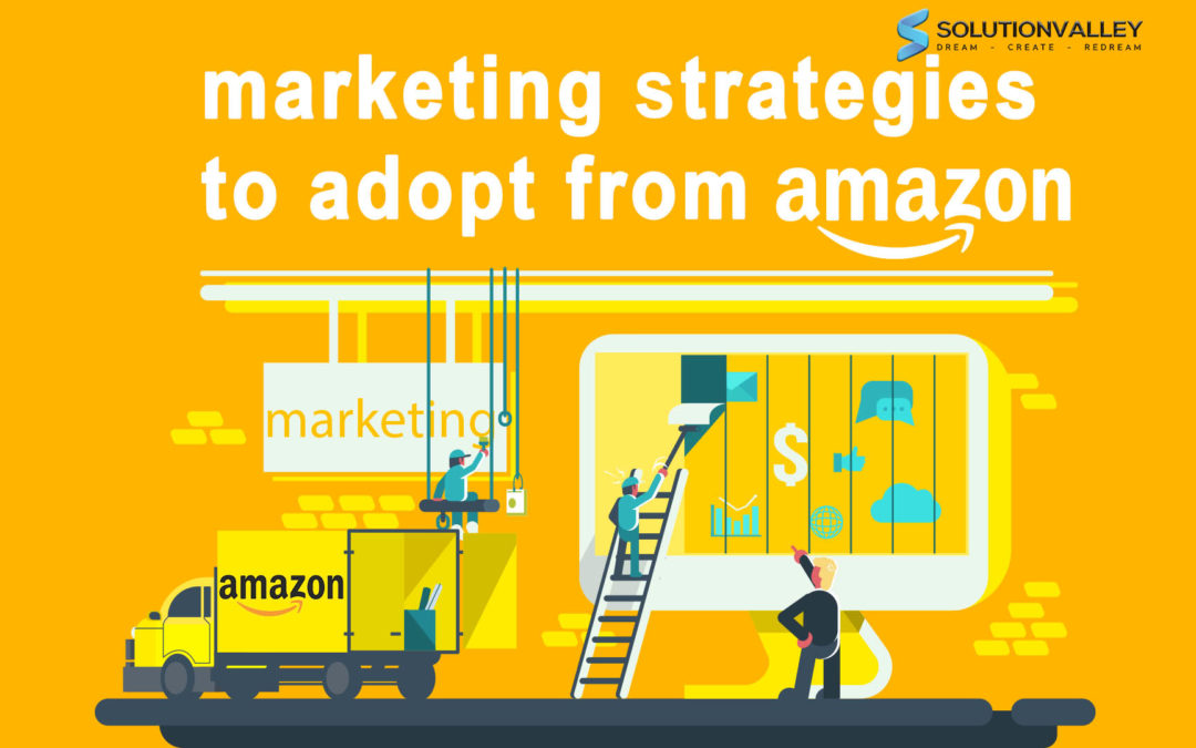 Marketing Strategies of Amazon to implement in your business