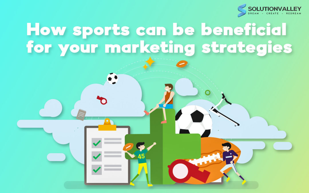 How Sports Marketing Strategies can be beneficial for business