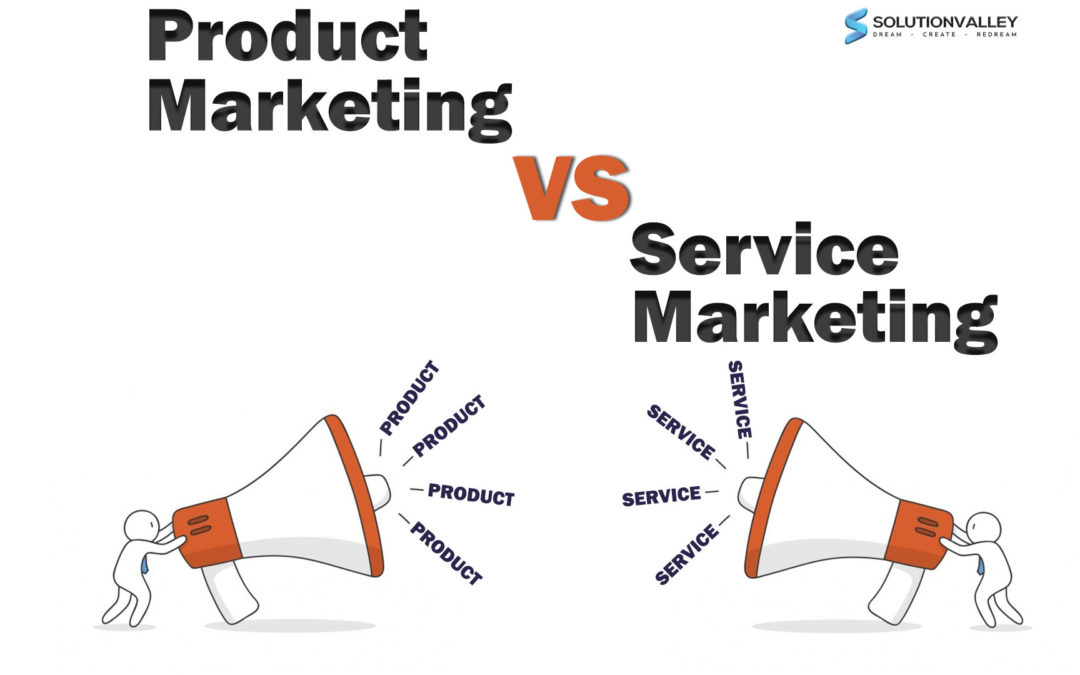 Services Marketing vs Product Marketing
